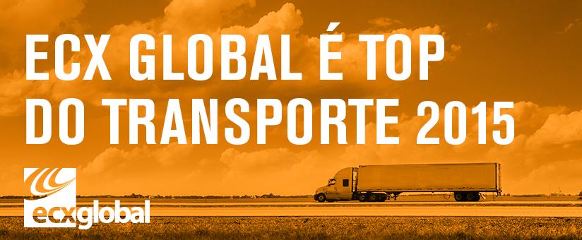 ECX GLOBAL INDICADA AO TOP DE TRANSPORTES 2015